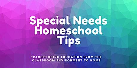 Special Needs Homeschool Tips tickets