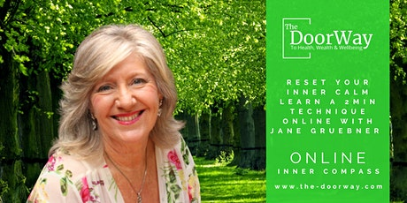 Reset Your Inner Calm Learn a 2 Min Technique, with Jane Gruebner ONLINE tickets