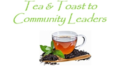 A Tea and a Toast to Community Leaders tickets
