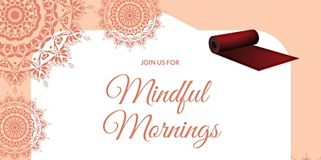 Mindful Mornings - THURSDAY tickets