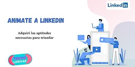 ANIMATE a LinkedIn taller full 5 módulos! entradas