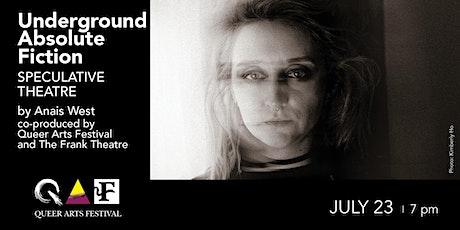 Underground Absolute Fiction @ QAF 2020 tickets