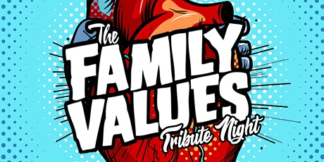 The Family Values Tribute Night tickets