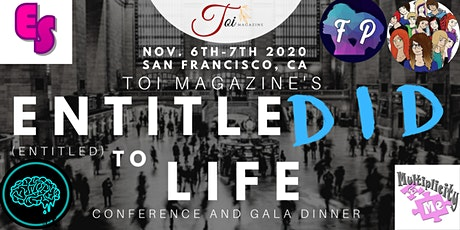 "Toi Magazine's ""EntitleDID To Life""  Conference & Gala Dinner tickets"