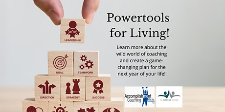 Design the next Year of Your Life - Powertools for Living! tickets