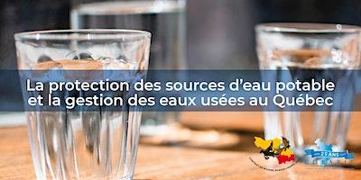 Protection des sources d'eau potable et gestion des eaux usées Québec