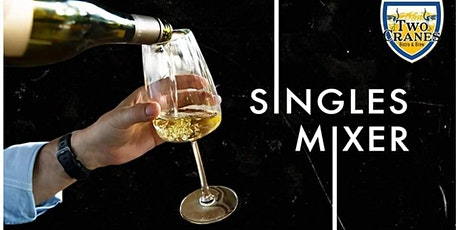 Two Cranes Bistro and Brew's Singles Mixer tickets