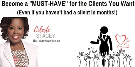 CINCINATTI Become a MUST-HAVE for the Clients You Want. tickets