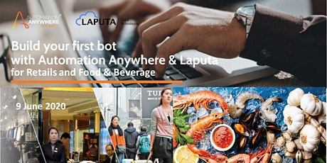 """Build-your-1st RPA-bot"" Hands-on Workshop for Retails and Food & Beverage tickets"