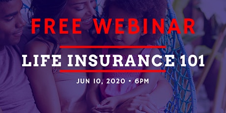 Life Insurance 101 - Free Webinar tickets