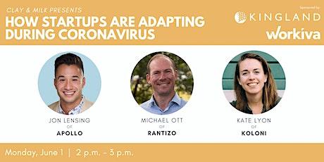 How Startups are Adapting During Coronavirus tickets