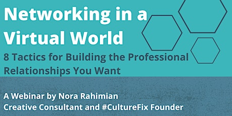 Virtual Networking: Tactics for Building Strong Professional Relationships tickets