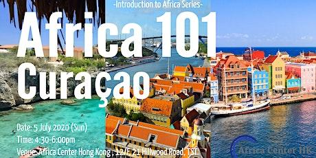 Africa 101 |Curaçao tickets