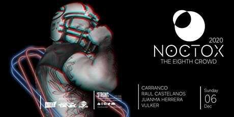 NOCTOX, The Eighth Crowd (SleazyMadrid 20th Anniversary) entradas