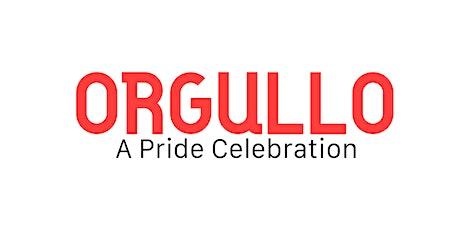 ORGULLO - A Pride Celebration tickets