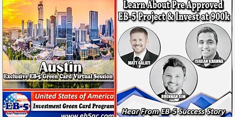 Austin EB-5 Green Card Virtual  Market Series-  Meet the Expert & Success Story (ONLINE EVENT) tickets