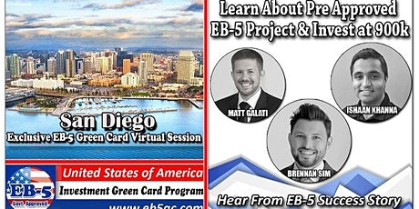 San Diego EB-5 Green Card Virtual  Market Series-  Meet the Expert & Success Story (ONLINE EVENT) tickets
