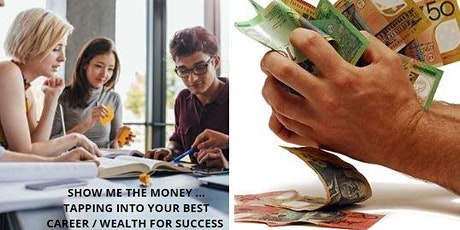 Show Me the Money ...How to Tap into your ULTIMATE Wealth Luck Potential  & SUCCESS ...?   biglietti