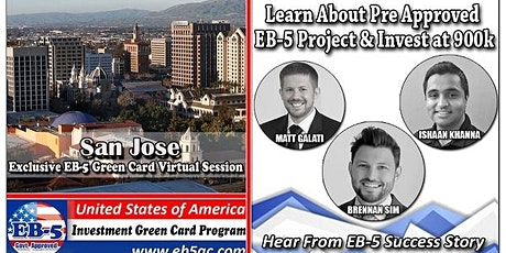 San Jose EB-5 Green Card Virtual  Market Series-  Meet the Expert & Success Story (ONLINE EVENT) tickets
