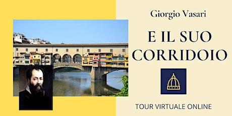 Giorgio Vasari e il suo corridoio biglietti