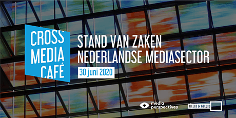 Cross Media Café - Stand van zaken Nederlandse mediasector tickets