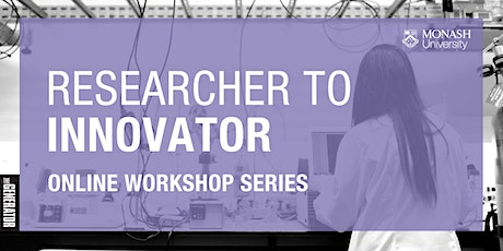 Researcher to Innovator: Idea Generation and Communication Workshop tickets