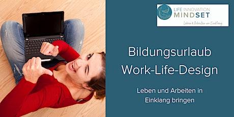 Bildungsurlaub: Work-Life-Design - Leben und Arbeiten im Einklang Tickets
