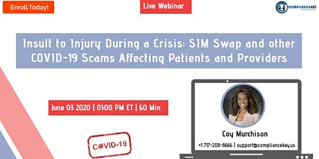 Insult to Injury During a Crisis: SIM Swap and other COVID-19 Scams tickets