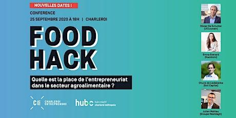 Food Hack : Quelle place pour l'entrepreneuriat dans l'agroalimentaire ? billets