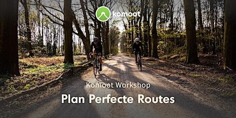 Plan Perfecte Routes met komoot tickets