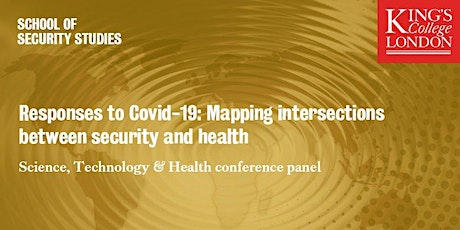 Responses to Covid-19: Mapping intersections between security & health tickets