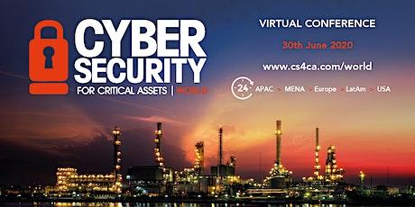 CS4CA World: Industrial Cyber Security Summit | Virtual | June 30th 2020 tickets