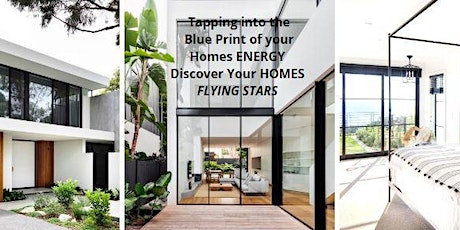 Flying Stars Feng Shui - Tapping into the Blueprint of your HOMES energy tickets