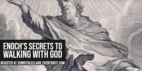 Enoch's Secrets to Walking With God (Free Webinar) tickets