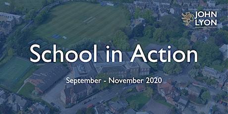 John Lyon 'School in Action' Days tickets