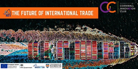 Cornwall Innovation Club Webinar:  The Future of International Trade tickets