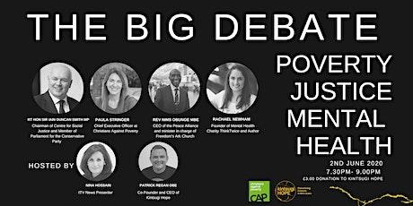 The Big Debate : Poverty Justice Mental Health tickets