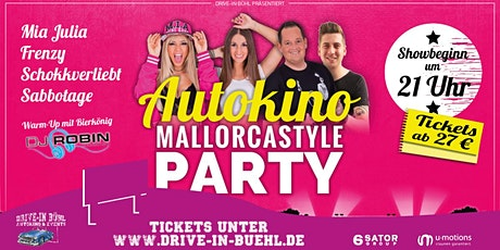 Mia Julia & Friends LIVE! Autokino Mallorcastyle Party Bühl Tickets
