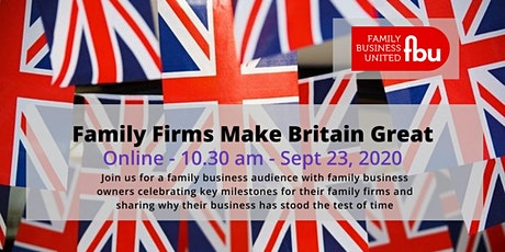 Family Firms Make Britain Great Webinar tickets