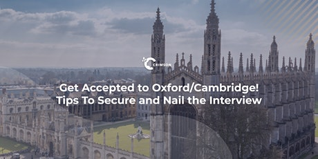 Get Accepted to Oxford/Cambridge! Tips To Secure & Nail the Interview | TH tickets