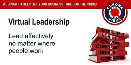 VIRTUAL LEADERSHIP - Lead Effectively No Matter Where People Work tickets