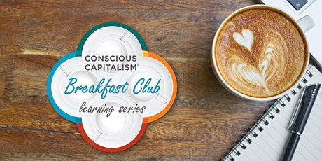 Conscious Capitalism Portland: Breakfast Club (Virtual Edition) tickets