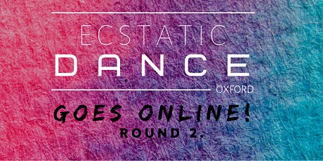 Ecstatic Dance Oxford (online) tickets