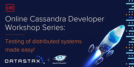 Cassandra Developer Workshop: Testing of distributed systems made easy! tickets
