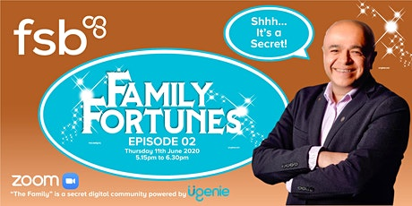"""Family Fortunes Episode 02 - A Private Event For Members Of """"The Family"""" tickets"""