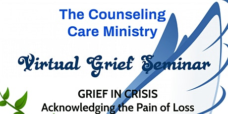 Virtual Grief Seminar -Acknowledging the Pain of Loss tickets