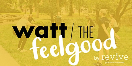 WATT The Feelgood #4: bootcamp entradas