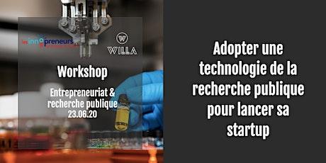 Adopter une technologie de la recherche publique pour lancer sa startup billets