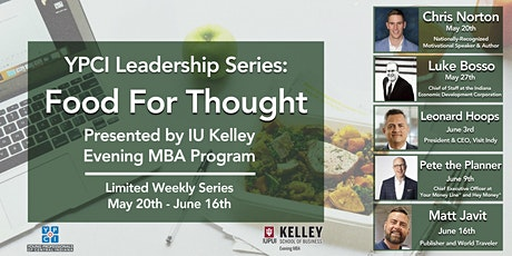YPCI: Food For Thought - Pres by IU Kelley School of Business Evening MBA tickets