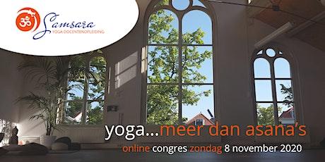 Yoga...meer dan asana's. Mogelijkheden en kansen op en naast de yogamat tickets